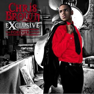 Chris Brown  on Chris Brown     Exclusive     The Forever Edition   Mp3  Baixar Mp3