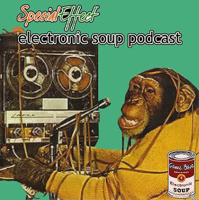 Image of a monkey, representing me, struggling with a very old-style upright large reel tape-recorder with spooled magnetic tape all over the place. Text reads, Special Effect Electronic Soup Podcast.