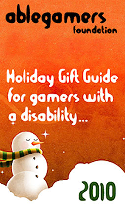 Image of AbleGamers Foundation 2010 Holiday Gift Guide, with snowman.