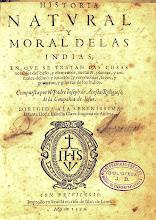 José de Acosta. Historia Natural y Moral de las Indias