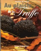 """AU PLAISIR DE LA TRUFFE"""