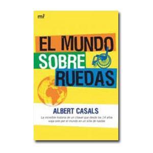 [el_mundo_sobre_ruedas_la_historia_de_albert_casals.jpg]