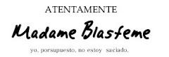 Madame Blasfeme