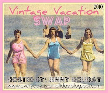 Vintage Vacation Swap 2010