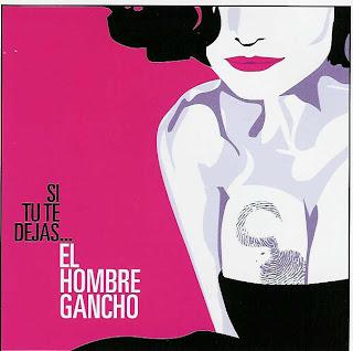 ¿AHORA ESCUCHAS...? (4) - Página 3 El_Hombre_Gancho-Si_Tu_Te_Dejas(front)