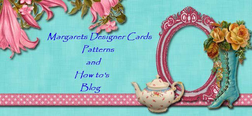 Margarets Designer Cards Pattens and how to's