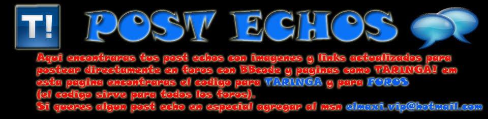 Post Echos!!