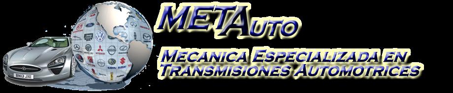 Transmisiones Automaticas y Refacciones Automotrices | METAuto