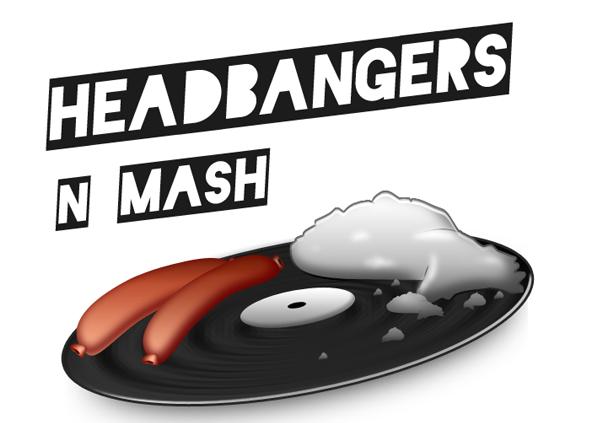 Headbangers n Mash
