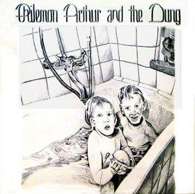 Philemon Arthur And The Dung Philemon Arthur And The Dung