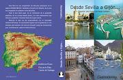 Desde Sevilla a Gijón...España, otra forma de hacer turismo