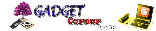 Gadget Corner / ഗാഡ്ജറ്റ് കോർണർ