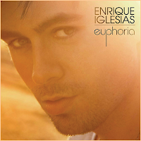 ENRIQUE IGLESIAS - EUPHORIA