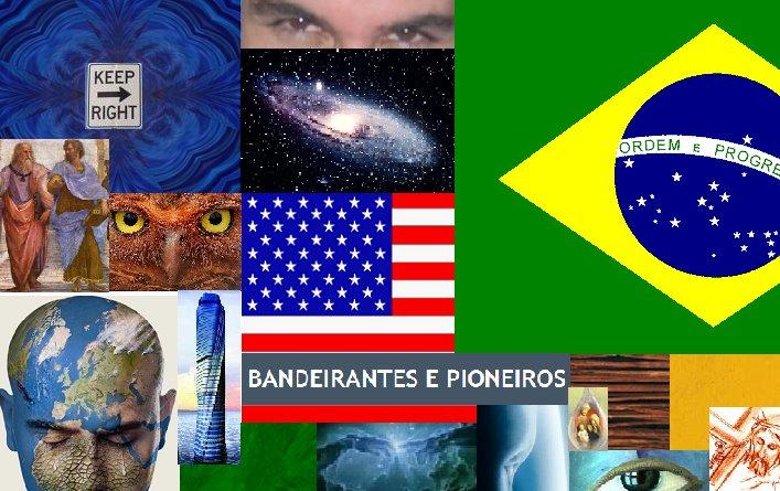 BANDEIRANTES E PIONEIROS