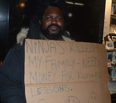 Needs Money For Kung Fu Lessons - Ninjas Killed Family