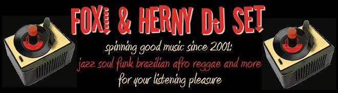 FOXI & HERNY DJ SET