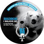 "BadboE ""I Believe"" EP"