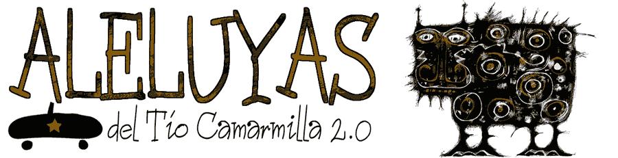 ALELUYAS del Tío Camarmilla