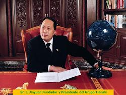 SR. LI JINYUAN - FUNDADOR Y PRESIDENTE