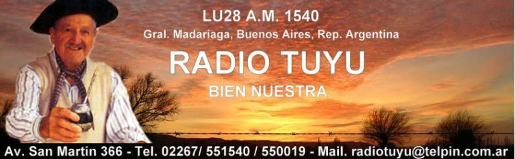 LU28  AM 1540 Radio Tuyu Gral. Madariga