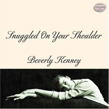 BEVERLEY KENNEY - SNUGGLED ON YOUR SHOULDER