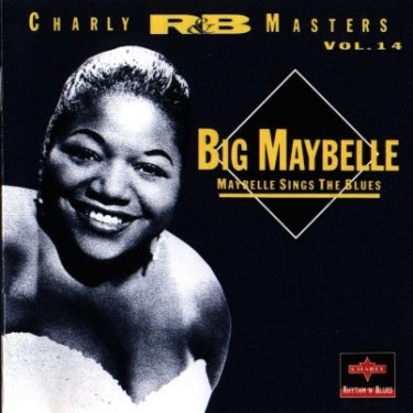 BIG MAYBELL - BIG MAYBELLE SINGS THE BLUES