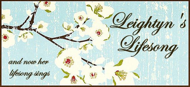 Leightyn's Lifesong
