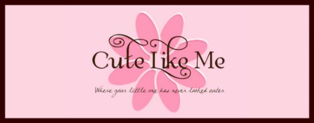 Cute Like Me