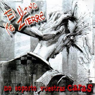 http://3.bp.blogspot.com/_AZOxhxE-lXc/RyS9BbEX8GI/AAAAAAAAApA/VvWr63aP3jY/s320/El_Ultimo_Ke_Zierre-No_Soporto_Vuestras_Caras-Frontal.jpg