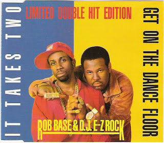 Rob Base & DJ E-Z Rock - Get On The Dancefloor & It Takes 2 [Maxi Single 1989]