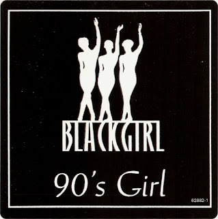 Black Girl - 90's Girl [Remixes]
