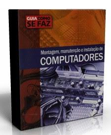 Curso - Montagem, Manutenção e Instalação de Computadores [PDF]