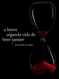 Livro A Breve Segunda Vida de Bree Tanner (Stephenie Meyer)