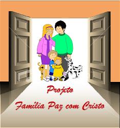 O Projeto Família Paz com Cristo permite que Famílias conheçam a palavra de DEUS!!!! Participe!!!!