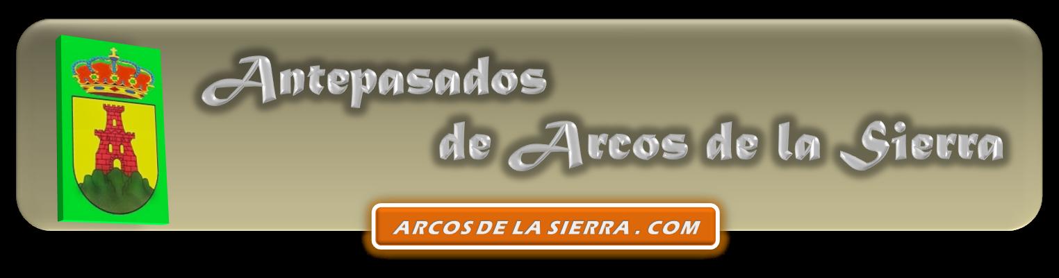 HISTORIA DE ARCOS DE LA SIERRA