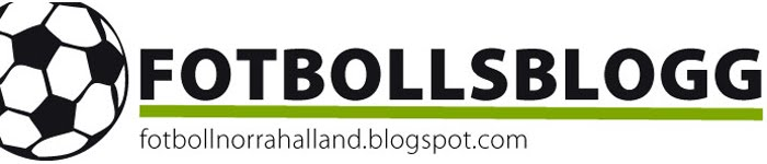 Fotbollsbloggen Norra Halland - Hr lggs in bilder och filmer...