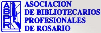 ASOCIACIÓN DE BIBLIOTECARIOS PROFESIONALES DE ROSARIO