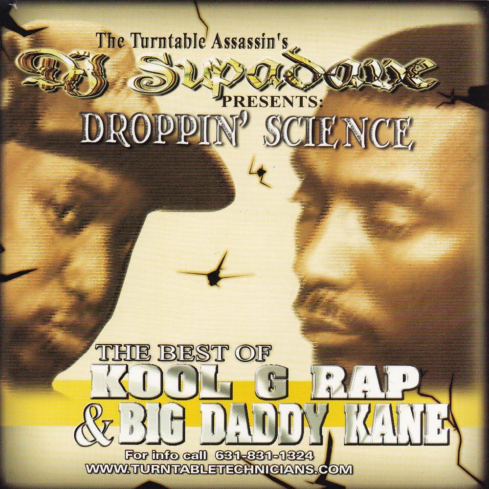 DJ SUPA DAVE - DROPPIN' SCIENCE: THE BEST OF KOOL G RAP & BIG DADDY KANE