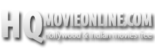 HQ Hollywood Movies Online