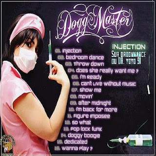 Dogg Master - Injection (2008) Full CD