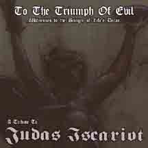 To The Triumph of Evil (Witnesses To The Bringer Of Life's Decay)