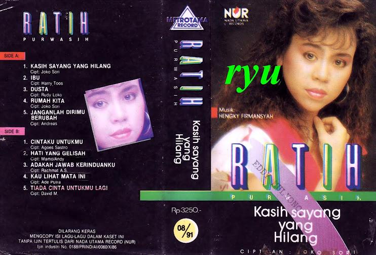 Ratih purwasih ( album kasih sayang yang hilang )
