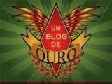 """05/03/2009: Desta vez é o prêmio """"UM BLOG DE OURO"""""""