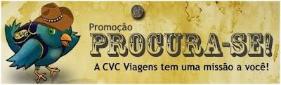 promoção cvc procura-se