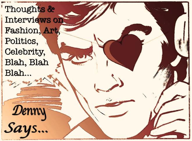 Denny Says