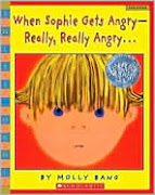 When Sophie Gets Angry--REALLY, REALLY ANGRY by Molly Bang
