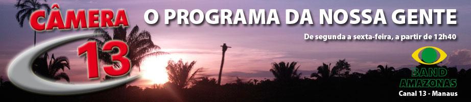 Programa Câmera 13