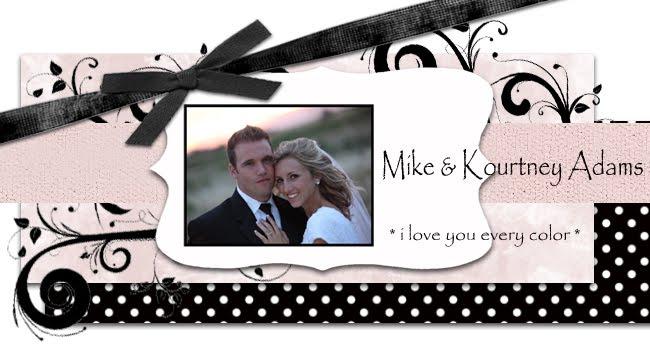 Mike & Kourtney Adams
