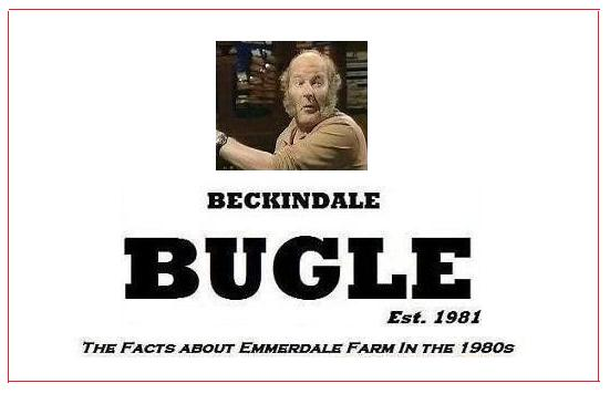 Beckindale Bugle - Emmerdale Farm In The 1980s