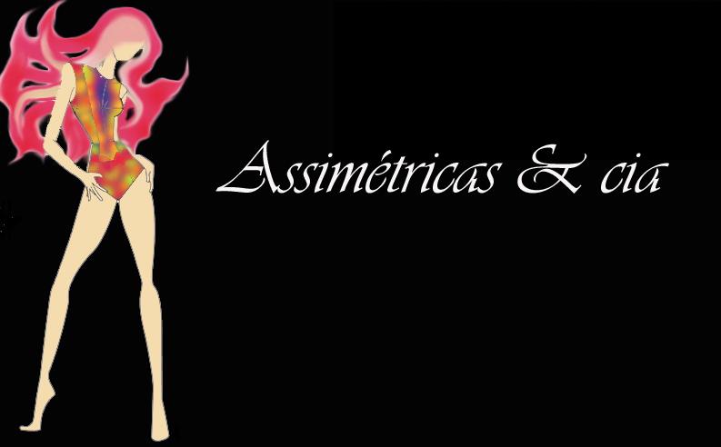 Assimétricas & cia -^-v-~